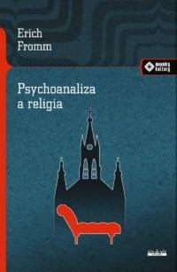 Psychoanaliza a religia. Seria: - okładka książki