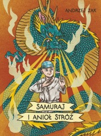 Samuraj i Anioł Stróż - okładka książki