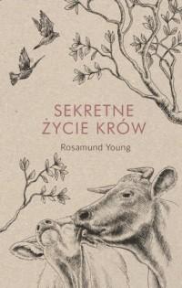Sekretne życie krów - Rosamund - okładka książki