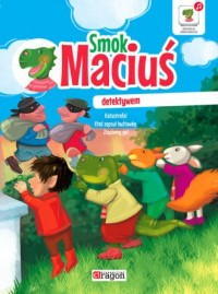 Smok Maciuś detektywem - okładka książki