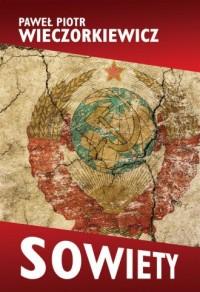 Sowiety. Historia ZSRS - okładka książki
