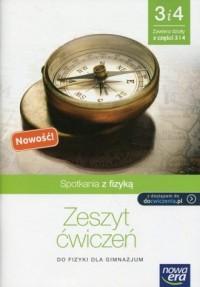 Spotkania z fizyką cz. 3 i 4. Zeszyt ćwiczeń. Gimnazjum. Z dostępem do cwiczenia.pl - okładka podręcznika