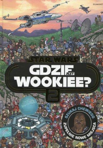 Star Wars. Gdzie jest Wookiee. - okładka książki