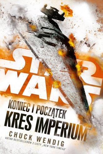 Star Wars. Koniec i początek. Kres - okładka książki