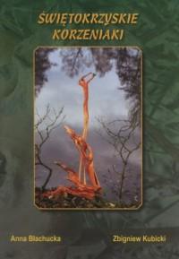Świętokrzyskie korzeniaki - okładka książki