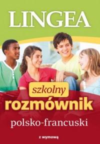 Szkolny rozmównik polsko-francuski - okładka podręcznika