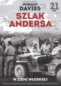 Szlak Andersa 21. W ziemi włoskiej. - okładka książki
