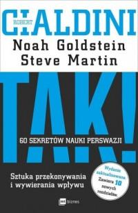TAK! 60 sekretów nauki perswazji. - okładka książki