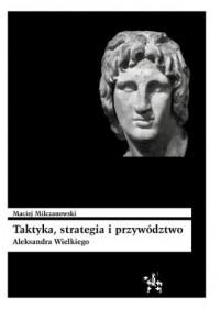Taktyka strategia i przywództwo - okładka książki