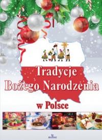 Tradycje Bożego Narodzenia w Polsce - okładka książki
