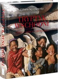 Tryptyk wschodni. Tybet, Mongolia, - okładka książki