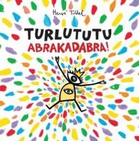Turlututu Abrakadabra - okładka książki