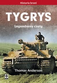 Tygrys. Legendarny czołg - Thomas - okładka książki