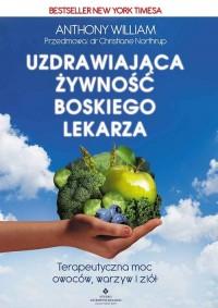 Uzdrawiająca żywność boskiego lekarza - okładka książki