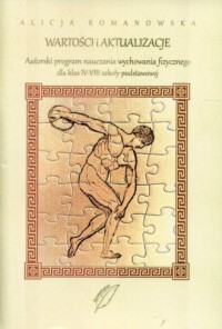 Wartości i aktualizacje. Autorski program nauczania wychowania fizycznego dla klas 4-8 szkoły podstawowej - okładka książki