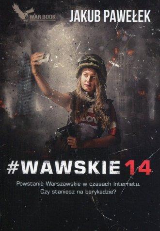 #Wawskie14. Powstanie Warszawskie - okładka książki