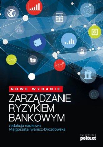 Zarządzanie ryzykiem bankowym - okładka książki