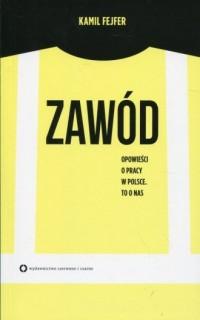 Zawód. Opowieści o pracy w Polsce. To o nas - okładka książki
