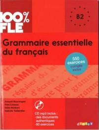 100% FLE Grammaire essentielle du francais B2+ CD - okładka książki
