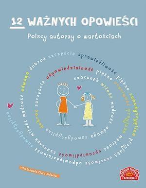12 ważnych opowieści. Polscy autorzy - okładka książki