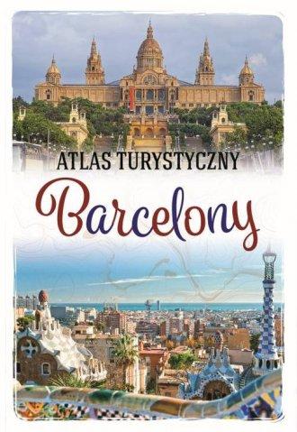 Atlas turystyczny Barcelony - okładka książki