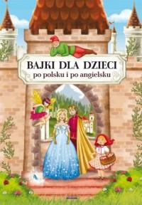 Bajki dla dzieci po polsku i po - okładka książki