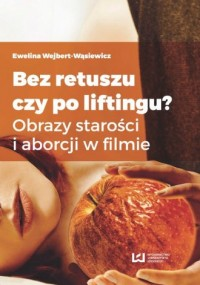 Bez retuszu czy po liftingu? Obrazy - okładka książki