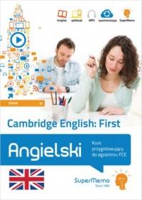 Cambridge English First. Kurs przygotowujący do egzaminu FCE (poziom średni B2) - okładka podręcznika