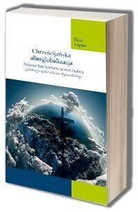 Chrześcijańska alterglobalizacja. - okładka książki
