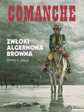 Comanche 10. Zwłoki Algernona Browna - okładka książki