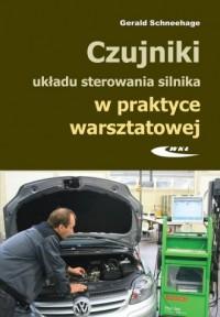 Czujniki układu sterowania silnika w praktyce warzsztatowej - okładka książki