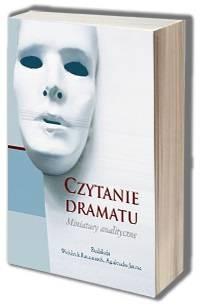Czytanie dramatu. Miniatury analityczne - okładka książki