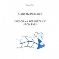 Diagram Ishikawy. Sposób na rozwiązanie problemu - okładka książki