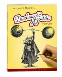 Duchowość jezuitów w zarysie - okładka książki
