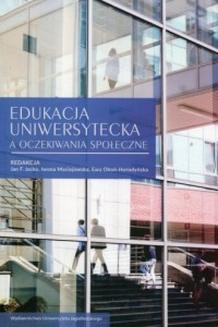 Edukacja uniwersytecka a oczekiwania społeczne - okładka książki