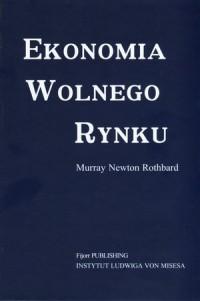 Ekonomia wolnego rynku - Murray - okładka książki