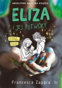 Eliza i jej potwory. Eliza i jej - okładka książki