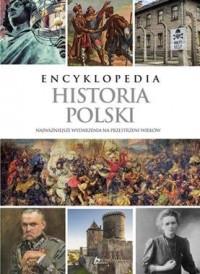 Encyklopedia. Historia Polski. - okładka książki
