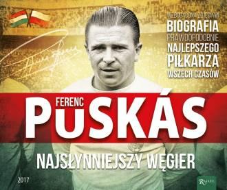 Ferenz Puskas, najsłynniejszy Węgier - okładka książki