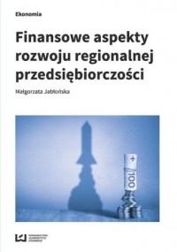 Finansowe aspekty rozwoju regionalnej - okładka książki