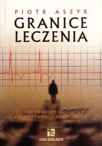 Granice leczenia - okładka książki