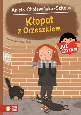 Już czytam! Kłopot z Orzeszkiem - okładka książki