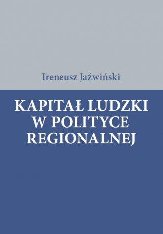 Kapitał ludzki w polityce regionalnej - okładka książki