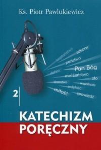 Katechizm poręczny 2 (+ CD) - okładka książki