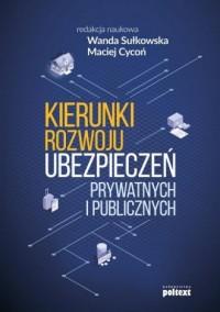 Kierunki rozwoju ubezpieczeń prywatnych - okładka książki