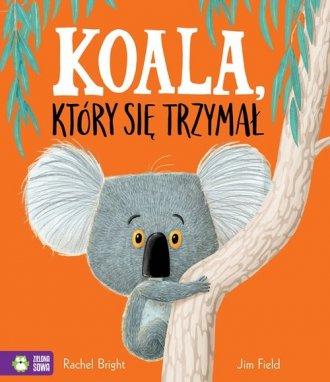 Koala, który się trzymał - okładka książki