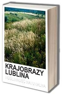 Krajobrazy Lublina. Roślinność naturalna - okładka książki