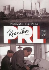 Kronika PRL 1944-1989. Tom 38. - okładka książki