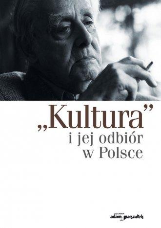 Kultura i jej odbiór w Polsce - okładka książki