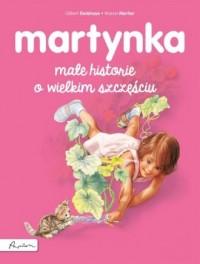 Martynka. Małe historie o wielkim szczęściu - okładka książki